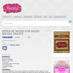 Pedos de monja por Balby Michel Chávez
