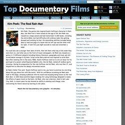 Kim Peek: The Real Rain Man