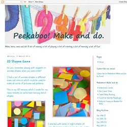 Peekaboo! Make and do.: 2D Shapes Game
