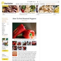 How To Peel Roasted Peppers — Home Hacks