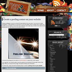 How to create a peeling corner on your website that can contain advertations or anything else.
