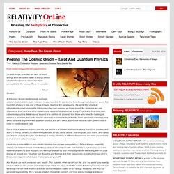Peeling The Cosmic Onion – Tarot And Quantum Physics | Relativity OnLine