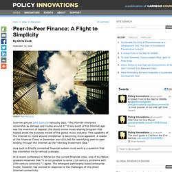 Peer-to-Peer Finance: A Flight to Simplicity