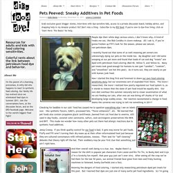 Pets Peeved: Sneaky Additives In Pet Foods : Die, Food Dye!