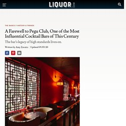 Pegu Club Has Closed. This Is Why It Mattered.