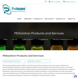 PEGylation Products and Services - Profacgen