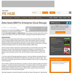 Zetta Seals $9M For Enterprise Cloud Storage