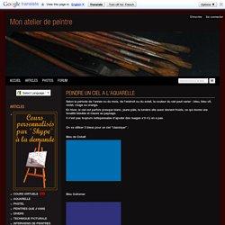 PEINDRE UN CIEL A L'AQUARELLE - atelier portrait pastel aquarelle visages dessin regard