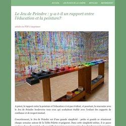 Le Jeu de Peindre : y-a-t-il un rapport entre l'éducation et la peinture?
