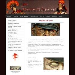 Peindre les yeux - peinture de figurines - le site de jfp