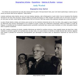 Andy Warhol peintre - Biographie Andy Warhol, oeuvres Warhol citation
