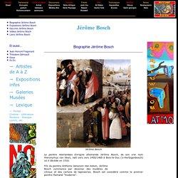 Jérôme Bosch peintre - Biographie Jerome Bosch, oeuvres Bosch