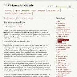Peintre orientaliste - Vivienne Art Galerie