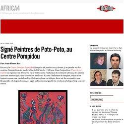 Signé Peintres de Poto-Poto, au Centre Pompidou - Africa4