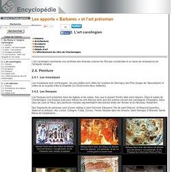 Peinture [L'art carolingien [Les apports «Barbares» et l'art préroman]]