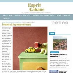 Peinture à la pomme de terre, Esprit Cabane, idees creatives et ecologiques