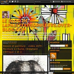 vidéo 2079 : Peinture à l'huile, l'éléphant d'Afrique 1 et 2.