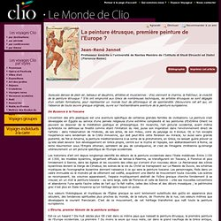 Jean-René Jannot, La peinture étrusque, première peinture de l'Europe ?
