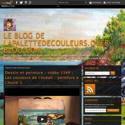 vidéo 1349 : Les couleurs de l'océan - peinture à l'huile 2.