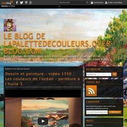 vidéo 1350 : Les couleurs de l'océan - peinture à l'huile 3.