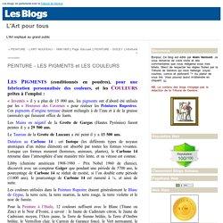 PEINTURE - LES PIGMENTS et LES COULEURS