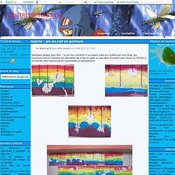 Galerie : arc-en-ciel en peinture - Maîtresse Nausicaa