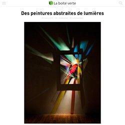 Des peintures abstraites de lumières