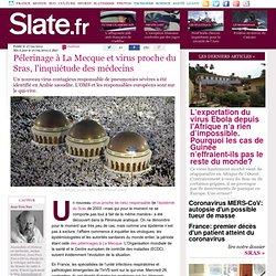 Pélerinage à La Mecque et virus proche du Sras, l'inquiétude des médecins