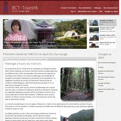 Voyage-Japon – Pèlerinage à travers les monts Kii – Patrimoine mondial de la culture UNESCO