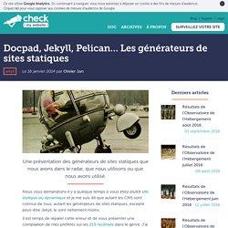 Docpad, Jekyll, Pelican… Les générateurs de sites statiques
