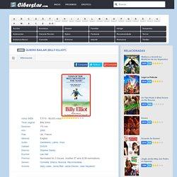 Ver Quiero Bailar (Billy Elliot) online gratis pelicula completa CIBERSTAR