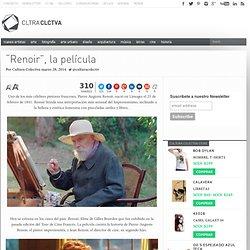 """""""Renoir"""", la película"""