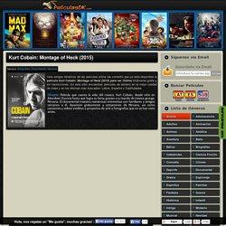Ver Película Kurt Cobain: Montage of Heck (2015) Online Gratis