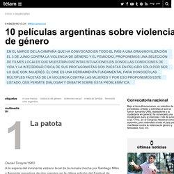 10 películas argentinas sobre violencia de género