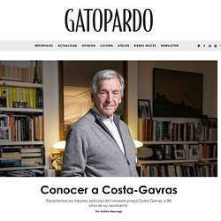 Cinco películas para conocer a Costa-Gavras - Gatopardo