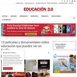 13 películas y documentales sobre educación que puedes ver en Netflix