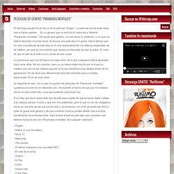 "PELÍCULAS DE GÉNERO ""PARANOIAS MENTALES"""