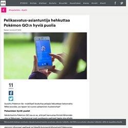 Pelikasvatus-asiantuntija hehkuttaa Pokémon GO:n hyviä puolia - DNA Appinen