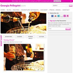 """Holiday Punch"" — The Official Site of Chef Georgia Pellegrini 