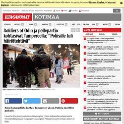 """Soldiers of Odin ja pellepartio kohtasivat Tampereella: """"Poliisille tuli häiriötehtävä"""""""