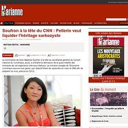 Soufron à la tête du CNN : Pellerin veut liquider l'héritage sarkozyste