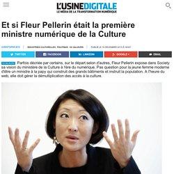 Et si Fleur Pellerin était la première ministre numérique de la Culture