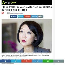 Fleur Pellerin veut éviter les publicités sur les sites pirates
