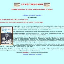 Pelletier-Audouys: Je monte mes mouches en 15 leçons