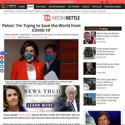 Pelosi:'I'm Trying to Save the World from COVID-19'