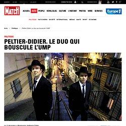 Peltier-Didier. Le duo qui bouscule l'UMP