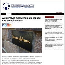 AGs: Pelvic mesh implants caused dire complications