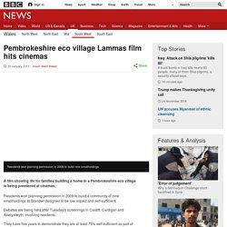 Pembrokeshire eco village Lammas film hits cinemas