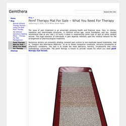 Pemf Therapy Mat For Sale – What You Need For Therapy - Gemthera