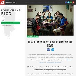 Peña Blanca in 2016. What's Happening Now? - Living On One